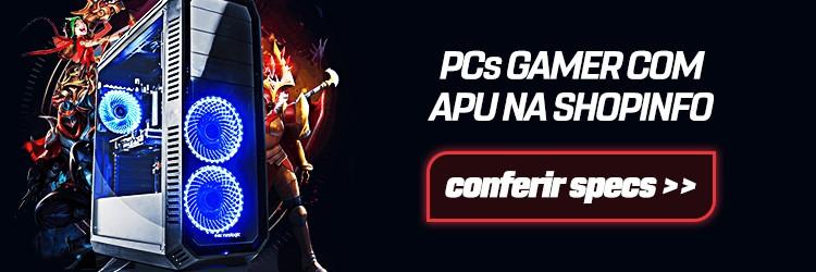 Banner para página de computadores gamer com APU na Shopinfo.
